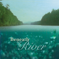 Beneath The River